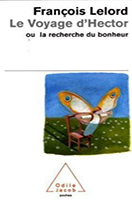 le-voyage-d-hector-ou-la-recherche-du-bonheur-hectors-reise-oder-die-suche-nach-dem-glueck,-franzoesische-ausgabe